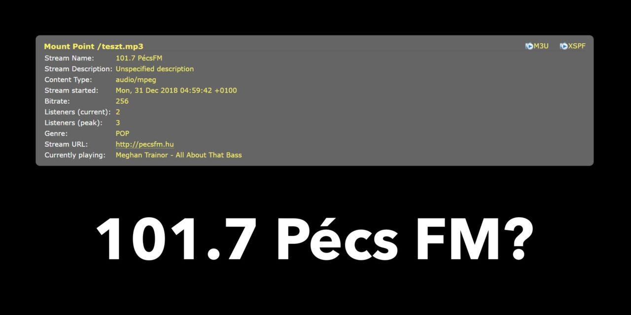 Jön a 101.7 Pécs FM? (frissítve)